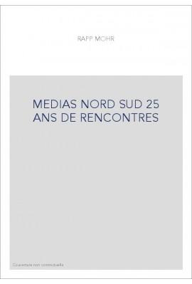 MEDIAS NORD SUD 25 ANS DE RENCONTRES