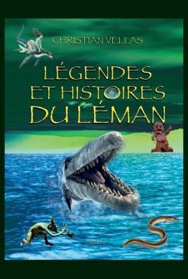 LEGENDES ET HISTOIRES DU LEMAN