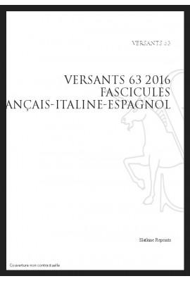 VERSANTS 63 2016 FASCICULES FRANÇAIS-ITALINE-ESPAGNOL
