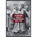 LA SUISSE FACE À L'ESPIONNAGE 1914-1918