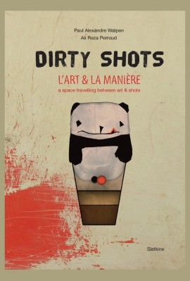 DIRTY SHOTS