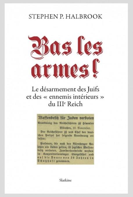 BAS LES ARMES!