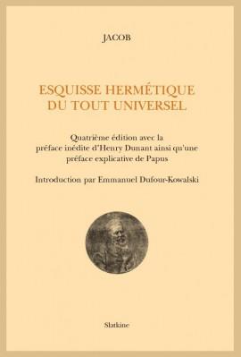 ESQUISSE HERMÉTIQUE DU TOUT UNIVERSEL