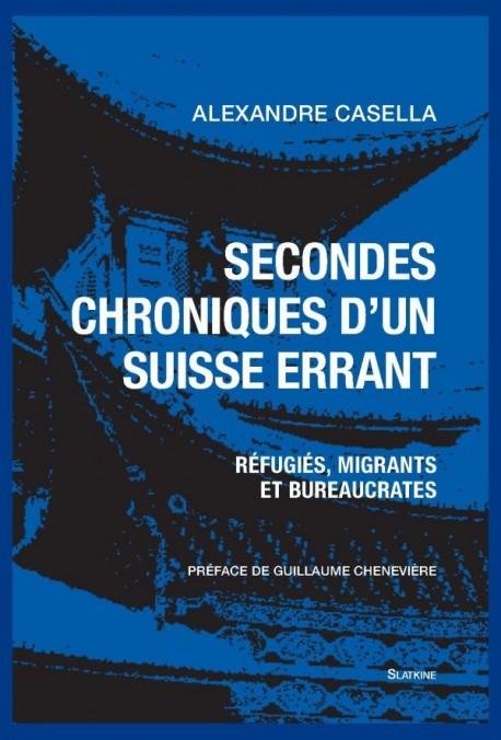 SECONDES CHRONIQUES D'UN SUISSE ERRANT