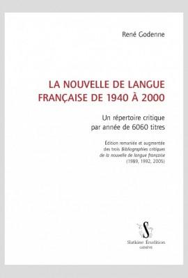 LA NOUVELLE DE LANGUE FRANÇAISE DE 1940 À 2000