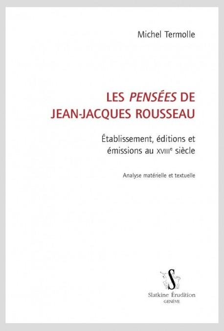 LES PENSÉES DE JEAN-JACQUES ROUSSEAU