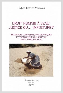 DROIT HUMAIN À L'EAU: JUSTICE OU... IMPOSTURE?