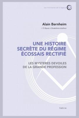 UNE HISTOIRE SECRÈTE DU RÈGIME ÉCOSSAIS RECTIFIÉ