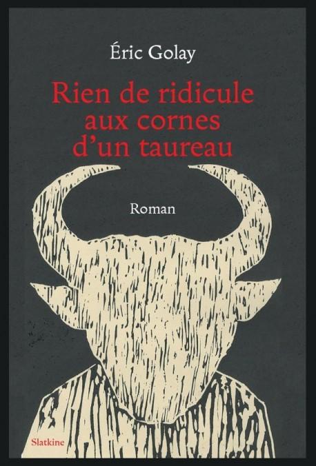 RIEN DE RIDICULE AUX CORNES D'UN TAUREAU