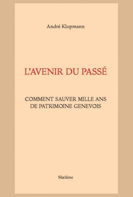 L'AVENIR DU PASSÉ