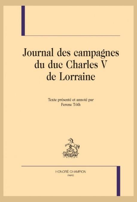 JOURNAL DES CAMPAGNES DU DUC CHARLES V DE LORRAINE
