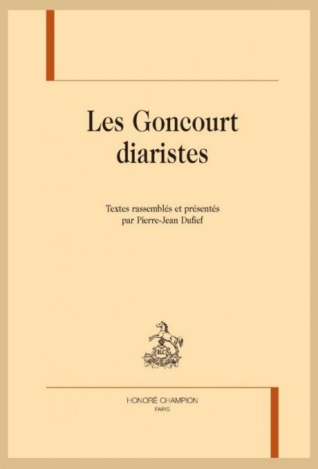 LES GONCOURT DIARISTES