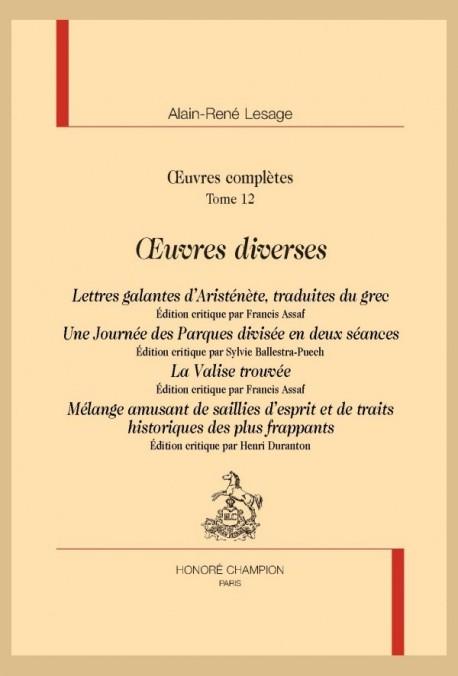OEUVRES DIVERSES. LETTRES GALANTES D'ARISTÉNÈTE, UNE JOURNÉE DES PARQUES, LA VALISE TROUVÉE