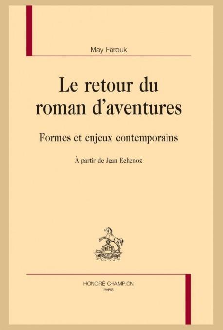 LE RETOUR DU ROMAN D'AVENTURES