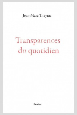 TRANSPARENCES DU QUOTIDIEN