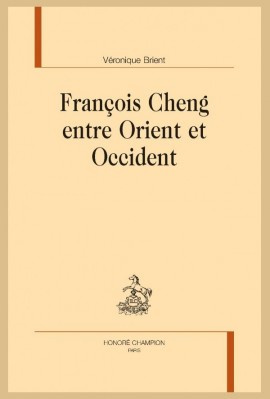 FRANÇOIS CHENG ENTRE ORIENT ET OCCIDENT