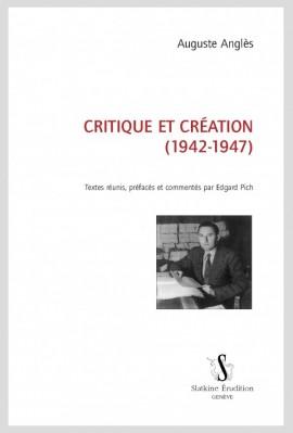 CRITIQUES ET CRÉATION (1942-1947)