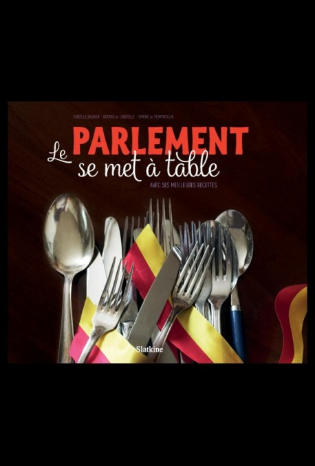 LE PARLEMENT SE MET À TABLE