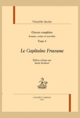 OEUVRES COMPLÈTES. LE CAPITAINE FRACASSE