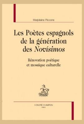 LES POÈTES ESPAGNOLS DE LA GÉNÉRATION DES NOVÍSIMOS