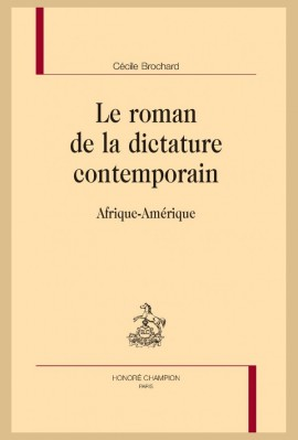 LE ROMAN DE LA DICTATURE CONTEMPORAIN