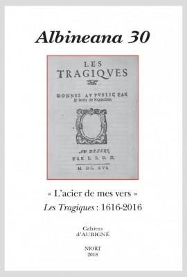 """""""L'ACIER DE MES VERS"""". LES TRAGIQUES: 1616-2016"""