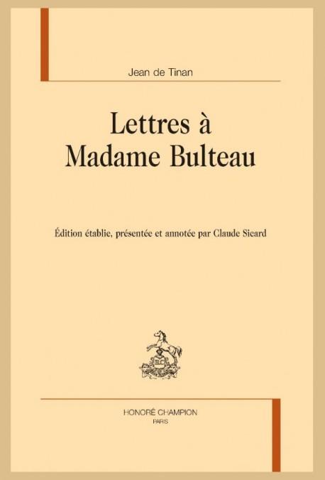 LETTRES À MADAME BULTEAU
