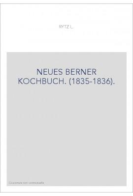 NEUES BERNER KOCHBUCH. (1835-1836).