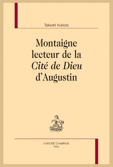"""MONTAIGNE LECTEUR DE LA """"CITÉ DE DIEU"""" D'AUGUSTIN"""