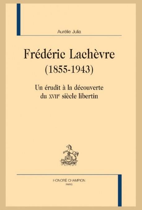 FRÉDÉRIC LACHÈVRE (1855-1943)
