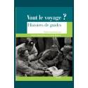 VAUT LE VOYAGE? HISTOIRE DE GUIDES