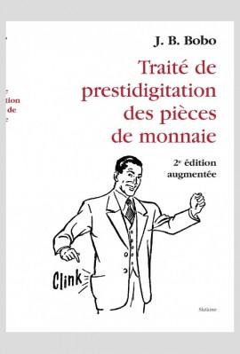 TRAITÉ DE PRESTIDIGITATION DES PIÈCES DE MONNAIE