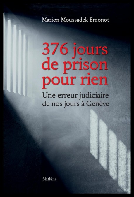 376 JOURS DE PRISON POUR RIEN