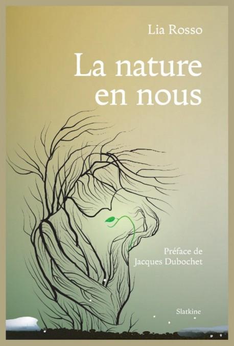 LA NATURE EN NOUS