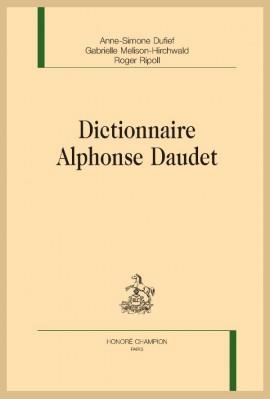 DICTIONNAIRE ALPHONSE DAUDET