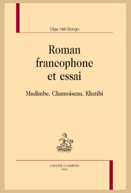 ROMAN FRANCOPHONE ET ESSAI