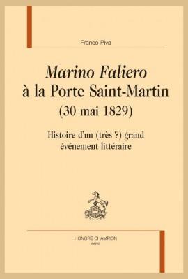 """MARINO FALIERO"" À LA PORTE SAINT-MARTIN (30 MAI 1829)"