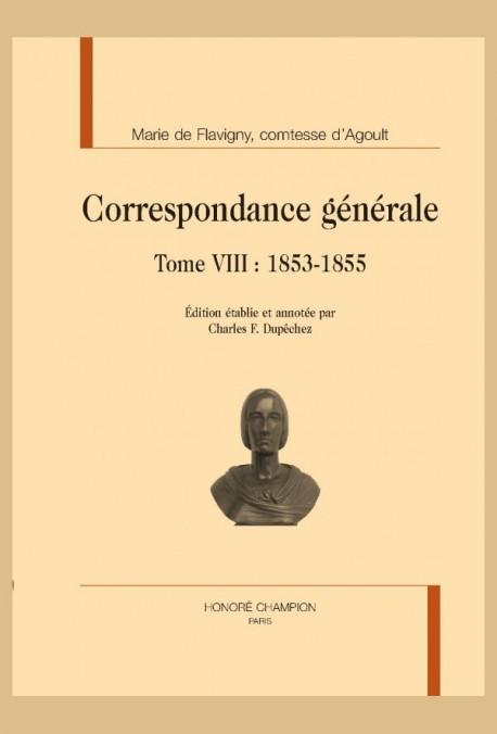 CORRESPONDANCE GÉNÉRALE TOME 8 : 1853-1855