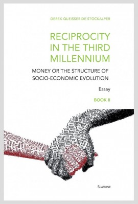 RECIPROCITY IN THE THIRD MILLENNIUM - BOOK II