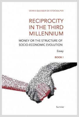 RECIPROCITY IN THE THIRD MILLENNIUM - BOOK I