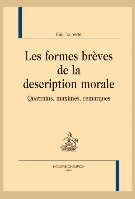 LES FORMES BRÈVES DE LA DESCRIPTION MORALE