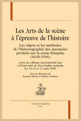 LES ARTS DE LA SCÈNE À L'ÉPREUVE DE L'HISTOIRE