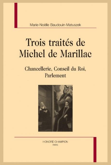 TROIS TRAITÉS DE MICHEL DE MARILLAC