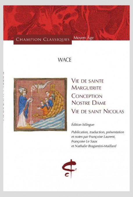 VIE DE SAINTE MARGUERITE, CONCEPTION NOSTRE DAME, VIE DE SAINT NICOLAS