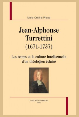 JEAN-ALPHONSE TURRETTINI (1671-1737)