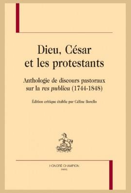 DIEU, CÉSAR ET LES PROTESTANTS