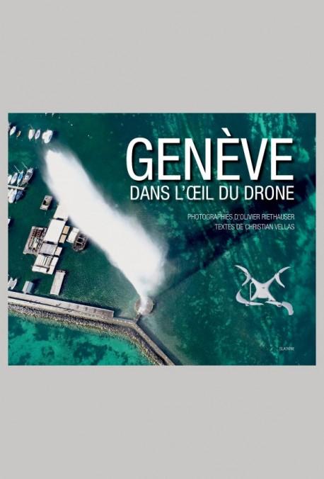 GENÈVE DANS L'OEIL DU DRONE