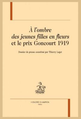 """""""À L'OMBRE DES JEUNES FILLES EN FLEURS"""" ET LE PRIX GONCOURT 1919"""