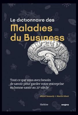 LE DICTIONNAIRE DES MALADIES DU BUSINESS