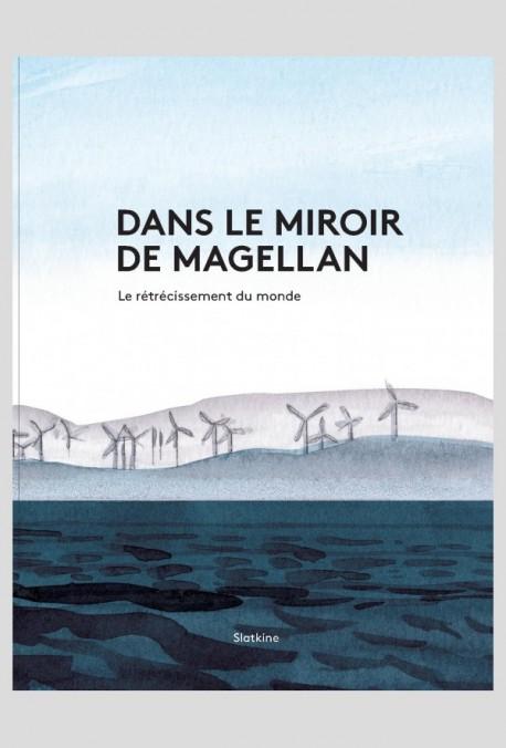 DANS LE MIROIR DE MAGELLAN